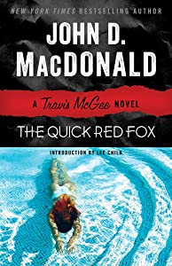 The Quick Red Fox: A Travis McGee Novel