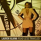 Lauren Alaina - Road Less Traveled
