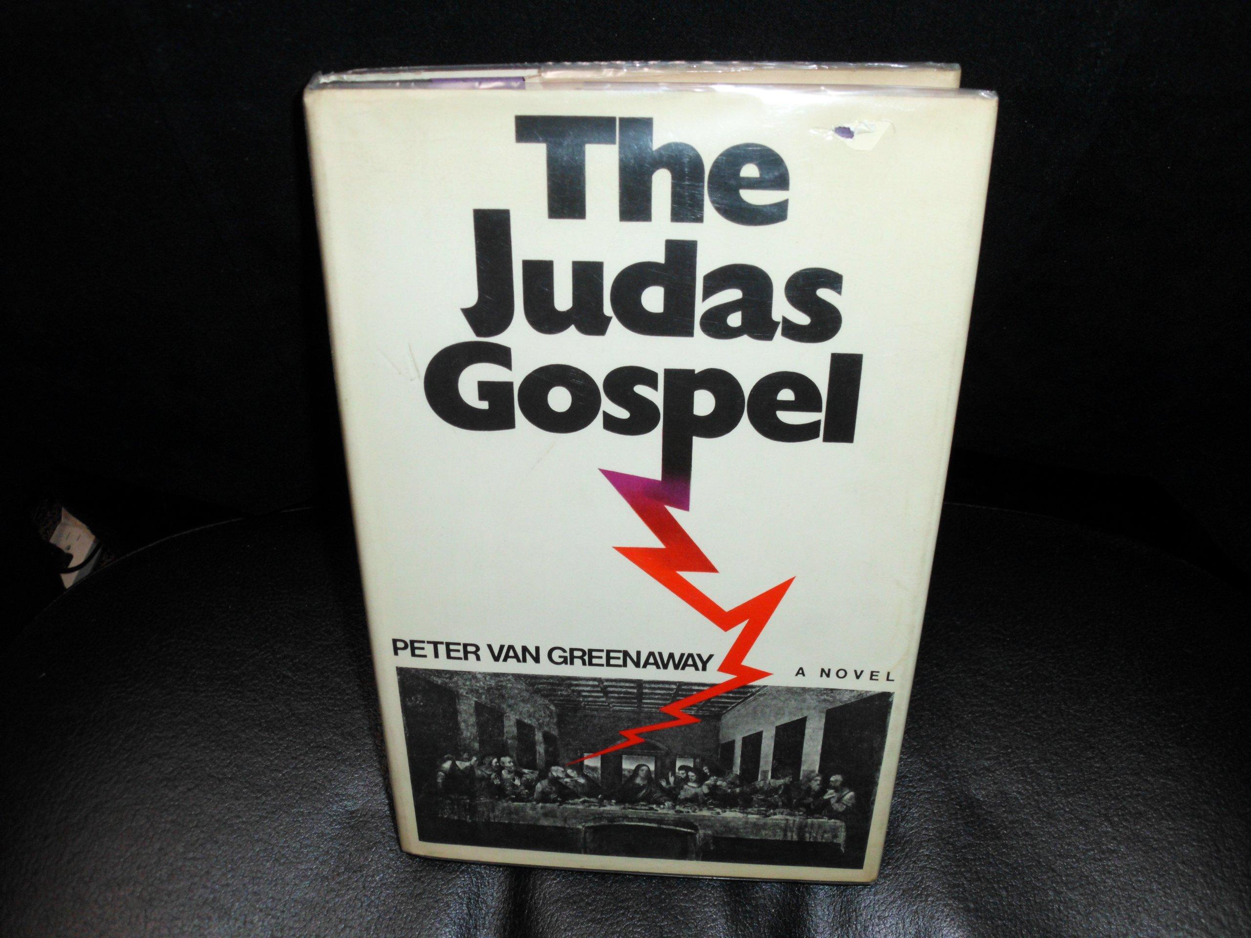 The Judas Gospel: A Novel