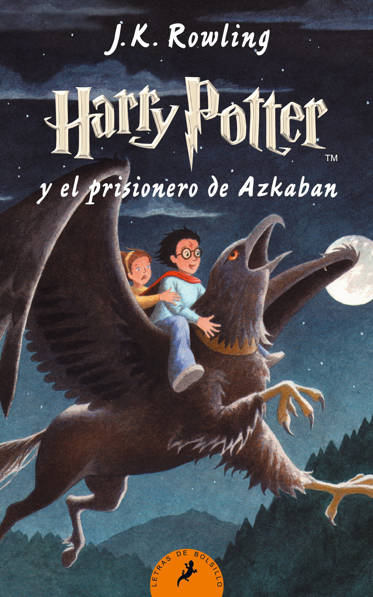 Harry Potter y el prisionero de Azkaban (Letras de Bolsillo) Tapa blanda – 3 feb 2011 J.K. Rowling Salamandra 8498383439 FICTION / General