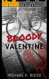 Bloody Valentine (Rex Carlton Mysteries Book 1)