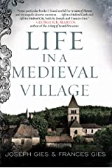 Life in a Medieval Village (Medieval Life) Kindle Edition