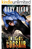 Enticed By The Corsair: A SciFi Alien Romance (Corsairs Book 3)