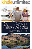 Clear As Day (The River Series Book 2)