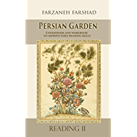 Persian Garden - Reading Two: Coursebook and workbook to improve Farsi reading skills and learn Persian language (English Edition)