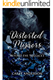 Distorted Mirrors: Beyond The Wallace's (Wallace Family Affairs Book 5)