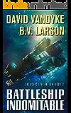 Battleship Indomitable (Galactic Liberation Book 2)