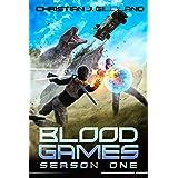Season One: A Survival LitRPG Battle Royale (Bloodgames Book 1)