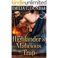 Highlander's Malicious Trap: A Steamy Scottish Medieval Historical Romance