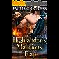 Highlander's Malicious Trap: A Steamy Scottish Medieval Historical Romance