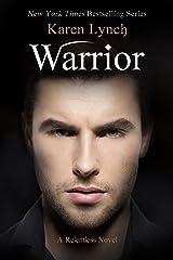 Warrior (Relentless Book 4) Kindle Edition