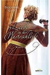 Liebe in der Warteschleife: Roman. (German Edition) Kindle Edition