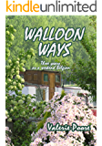 Walloon Ways: Three years as a weekend Belgian