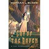 Cry of the Raven (The Ravenwood Saga Book #3)