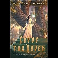 Cry of the Raven (The Ravenwood Saga Book