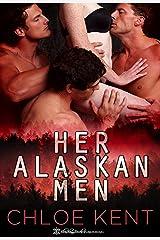 Her Alaskan Men Kindle Edition