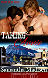 Taming Annie: A Historical Western Menage Romance (Timber Creek Brides)