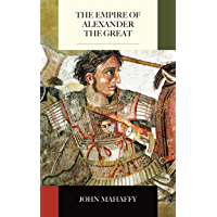 The Empire of Alexander the Great (English Edition)