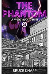The Phantom (A Night Audit Series Book 4) Kindle Edition