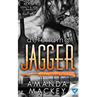 Defending Jagger (Search & Seek Book 1) (English Edition)