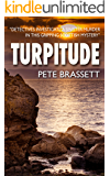 TURPITUDE: Detectives investigate a sinister murder in this gripping Scottish murder mystery (Detective Inspector Munro murder mysteries Book 10)
