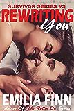 Rewriting You (Survivor Series Book 3)