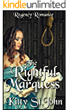 The Rightful Marquess: Regency Romance (clean regency romance Book 11)