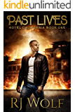 Past Lives: Hotel California: Book One (An Urban Fantasy Series)
