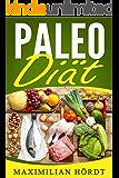 Paleo Diät: Abnehmen mit leckeren Paleo Rezepten