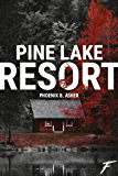 Pine Lake Resort (French Edition)