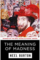 The Meaning of Madness (Ataraxia Book 1) Kindle Edition