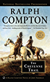 Ralph Compton The Cheyenne Trail (A Ralph Compton Western)
