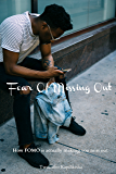 Fear Of Missing Out: Curb FOMO where social media rules.