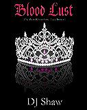 Blood Lust (The Pink Rhinestone Tiara Series Book 1)