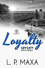Loyalty (RiffRaff Records Book 4) Kindle Edition