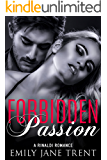 Forbidden Passion (Bend To My Will #1)