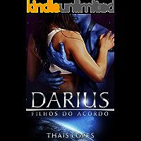 Darius (Filhos do Acordo Livro 2)