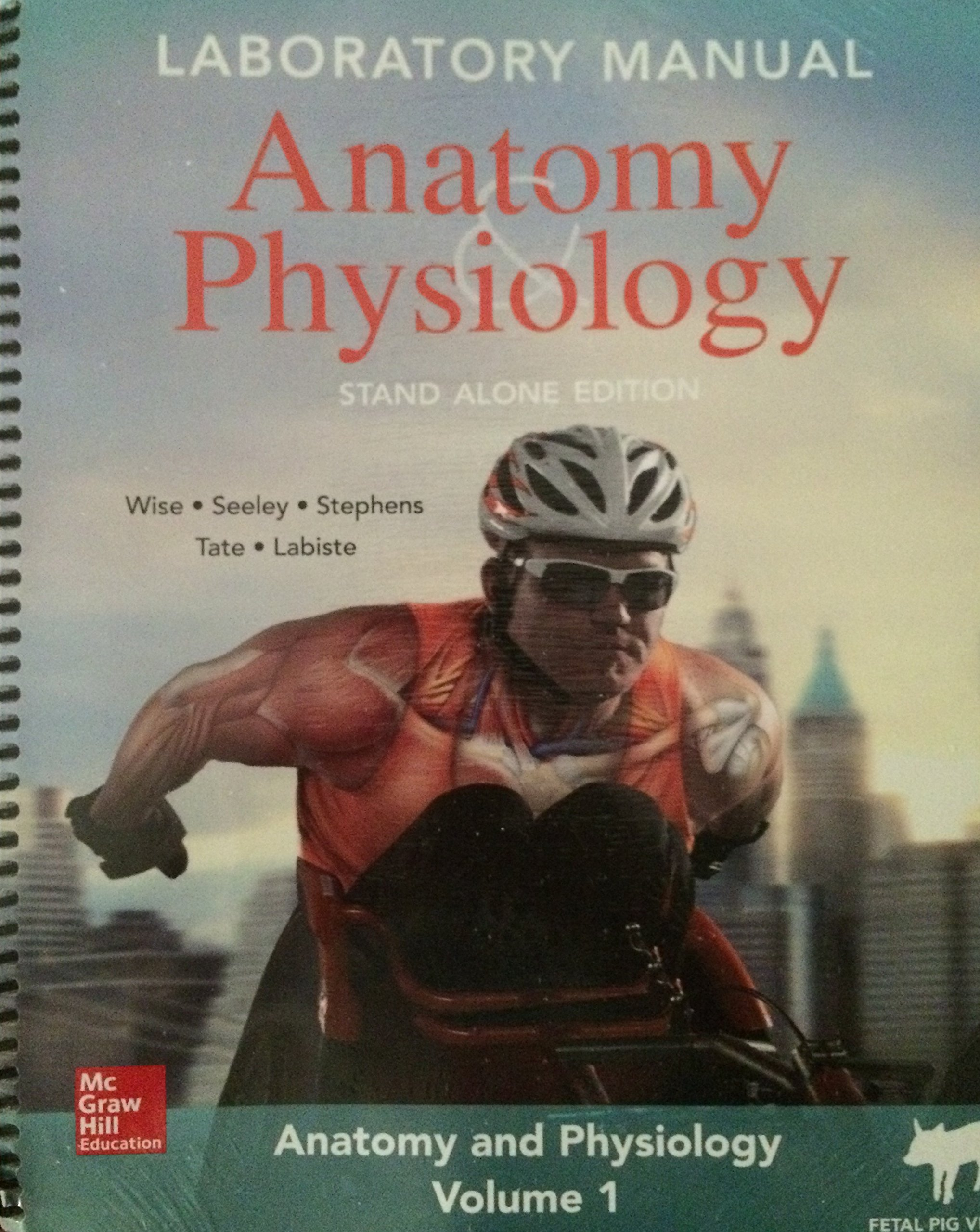 McGraw Hill Anatomy & Physiology Volume 1 (Miami-Dade College): Wise ...