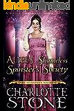 Alice's Shameless Spinster's Society (The Spinster's Society) (A Regency Romance Book)