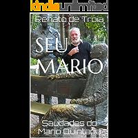 Seu Mario: Saudades do Mario Quintana