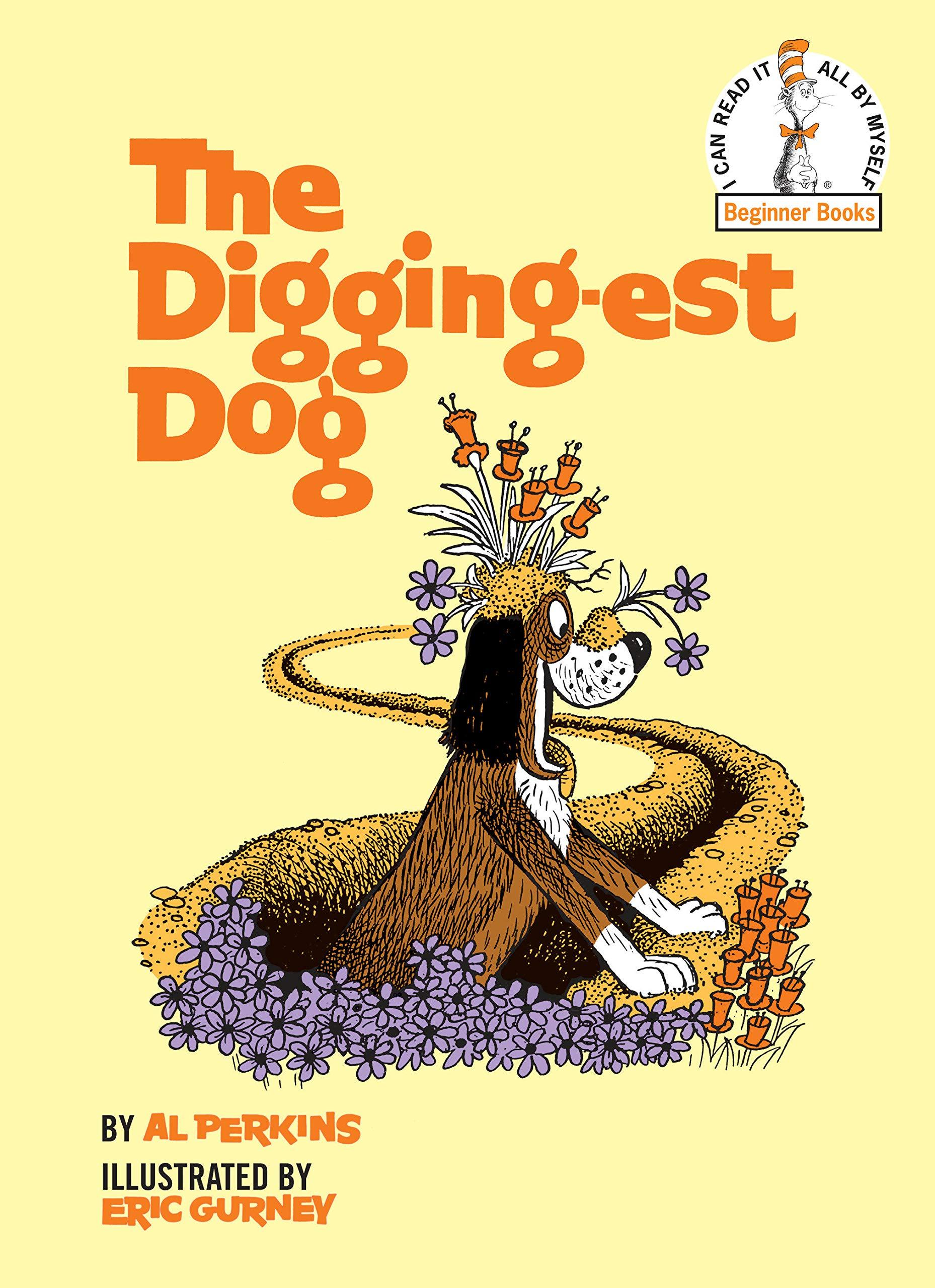Amazon com: The Digging-Est Dog (Beginner Books(R