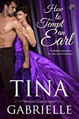 How to Tempt an Earl (Raven Club Book 1) Kindle Edition