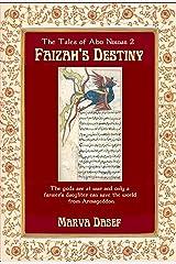Faizah's Destiny: The Tales of Abu Nuwas 2 Kindle Edition