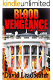 Blood Vengeance (Matt Drake Book 7) (English Edition)