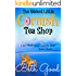 The Oddest Little Cornish Tea Shop: A charming and quirky romance for the beach
