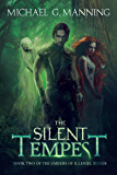 The Silent Tempest (Embers of Illeniel Book 2)