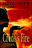 Credo's Fire (Alex Wolfe Mysteries Book 3)