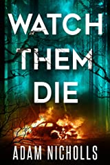 Watch Them Die (Morgan Young Book 2) Kindle Edition