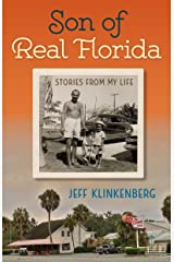 Son of Real Florida: Stories from My Life Kindle Edition