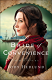 A Bride of Convenience (The Bride Ships Book #3)